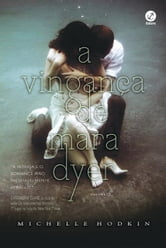 A vingança de Mara Dyer - Mara Dyer - vol. 3 ebook by Michelle Hodkin