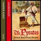 The Pyrates audiobook by George MacDonald Fraser
