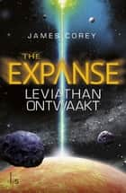 Leviathan ontwaakt ebook door James Corey, Eisso Post