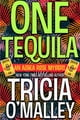 Tricia O'Malley所著的One Tequila - An Althea Rose Mystery 電子書