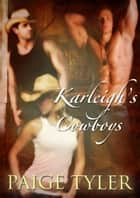 Karleigh's Cowboys ebook by Paige Tyler