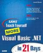 Sams Teach Yourself More Visual Basic .Net in 21 Days ebook by Mauer, Lowell