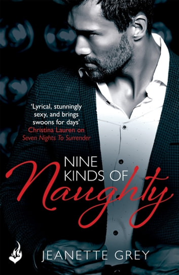 Nine Kinds Of Naughty: Art of Passion 3 ebook by Jeanette Grey