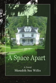 A Space Apart ebook by Meredith Sue Willis