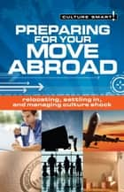 Preparing for Your Move Abroad ebook by Rona Hart