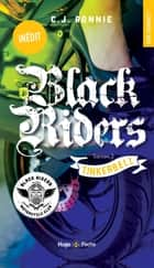 Black Riders - tome 3 Tinkerbell eBook by C.j. Ronnie