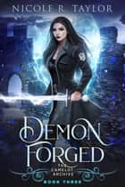 Demon Forged ebook by Nicole R. Taylor