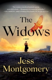 The Widows - A Novel ebook by Jess Montgomery
