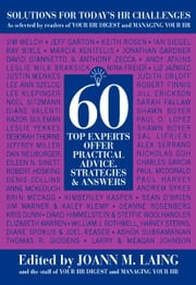 Solutions To Today's HR Challenges - 60 Top Experts Offer Practical Advice, Strategies, Answers ebook by JoAnn Laing