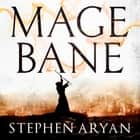 Magebane - The Age of Dread, Book 3 audiobook by Stephen Aryan