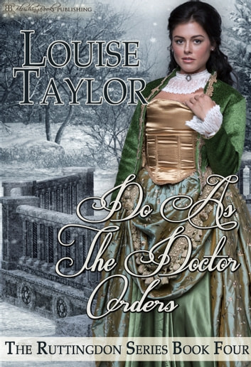 Do As The Doctor Orders ebook by Louise Taylor