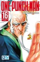 ONE-PUNCH MAN - tome 16 ebook by ONE, Yusuke MURATA, Frédéric MALET