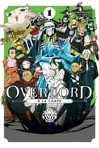 Overlord a la Carte, Vol. 1 ebook by Various Artists, Kugane Maruyama, so-bin