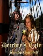 Deidre's Tale ebook by Jennifer Campbell