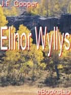 Elinor Wyllys ebook by Susan Fenimore Cooper