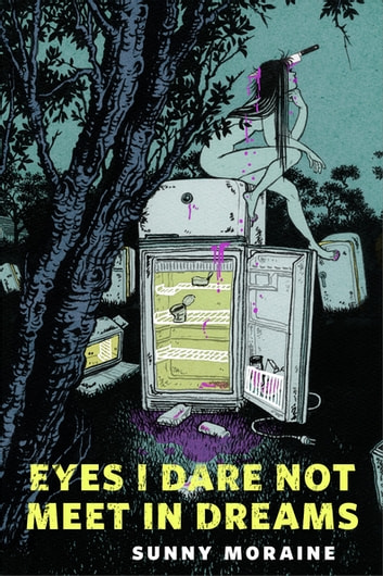 Eyes I Dare Not Meet in Dreams - A Tor.com Original ekitaplar by Sunny Moraine