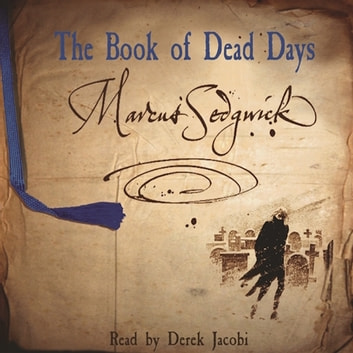 The Book of Dead Days audiobook by Marcus Sedgwick,Marcus Sedgwick