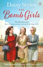 The Bomb Girls ebook by Daisy Styles