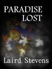 Paradise Lost ebook by Laird Stevens