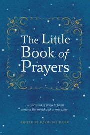 The Little Book of Prayers ekitaplar by David Schiller