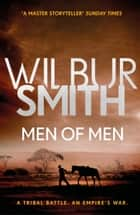 Men of Men - The Ballantyne Series 2 電子書 by Wilbur Smith