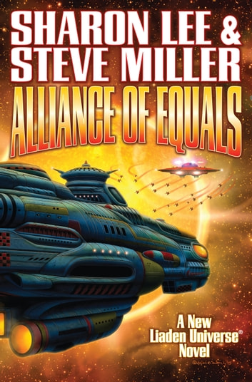 Alliance of Equals ebook by Sharon Lee,Steve Miller