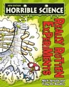 Horrible Science: Really Rotten Experiments ebook by Nick Arnold