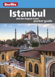 Berlitz: Istanbul & The Aegean Coast Pocket Guide ebook by Berlitz