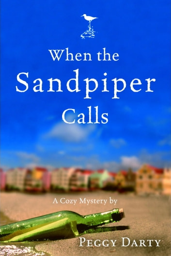 When the Sandpiper Calls ebook by Peggy Darty
