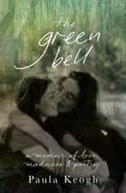 The Green Bell ebook by