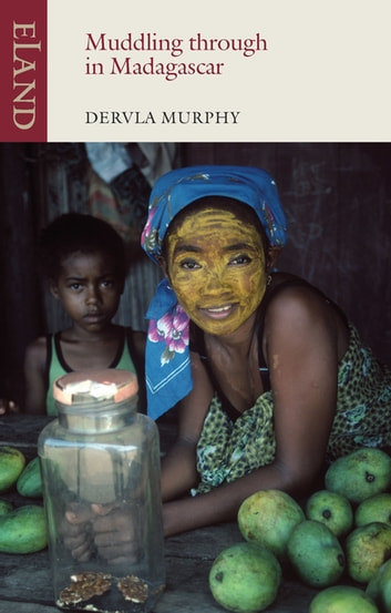 Muddling through Madagascar ebook by Dervla Murphy