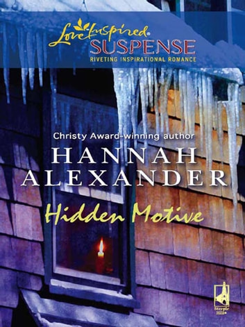Hidden Motive ebook by Hannah Alexander
