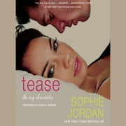 Tease - The Ivy Chronicles audiobook by Sophie Jordan