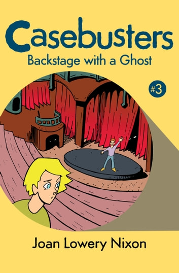 Backstage with a Ghost ebook by Joan Lowery Nixon