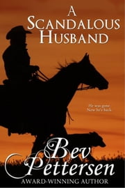 A Scandalous Husband ebook by Bev Pettersen
