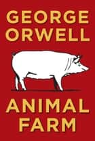 Animal Farm ebook by