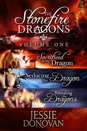 Stonefire Dragons Collection: Volume One (Books #1-3) ebook by Jessie Donovan