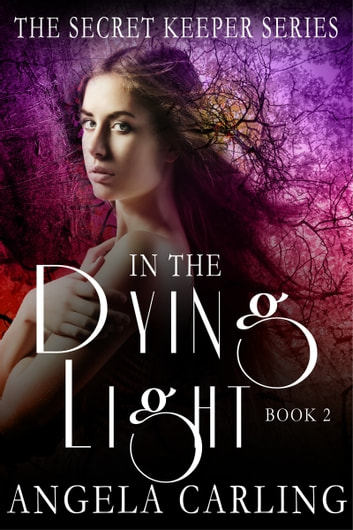 In The Dying Light ebook by Angela Carling