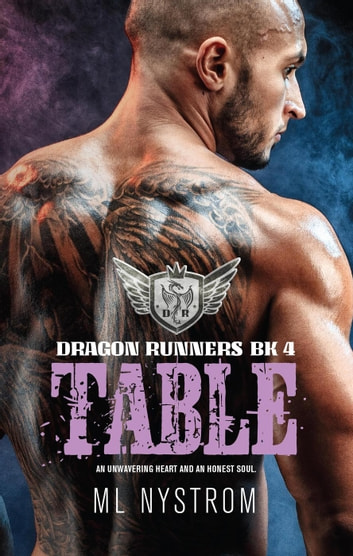 Table - Dragon Runners Motorcycle Romance, #4 電子書籍 by ML Mystrom