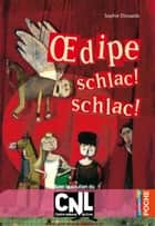 Oedipe schlac! schlac! ebook by Sophie Dieuaide