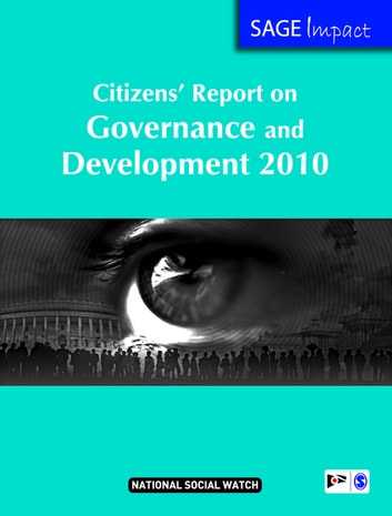 Citizens' Report on Governance and Development 2010 ebook by National Social Watch India