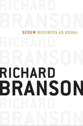 Screw Business As Usual ebook by Richard Branson