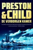 De verborgen kamer - een Pendergast thriller ebook by Preston & Child, Marjolein van Velzen