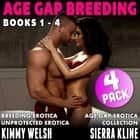 Age-Gap Breeding 4-Pack : Books 1 - 4 (Breeding Erotica Age Gap Erotica Unprotected Erotica Collection) audiobook by Kimmy Welsh