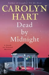 Dead by Midnight - A Death on Demand Mystery ebook by Carolyn Hart