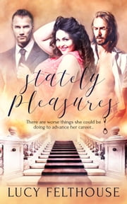 Stately Pleasures ebook by Lucy Felthouse