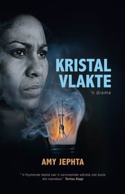 Kristalvlakte ebook by Amy Jephta