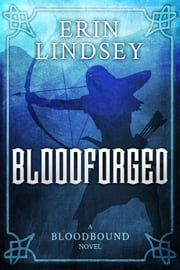 Bloodforged ebook by Erin Lindsey