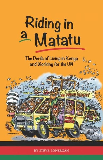 Riding in a Matatu ebook by Steve Lonergan