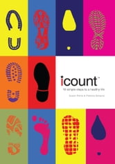 I Count - 10 Simple Steps to a Healthy Life ebook by Susan Parks and Patricia Bonavia